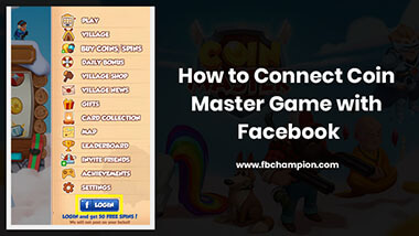 How to Connect Coin Master Game with Facebook