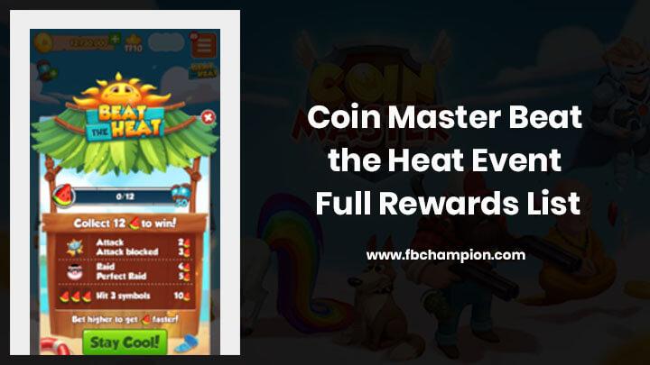 Coin Master Beat the Heat Event Rewards List