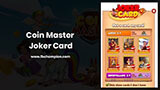The Joker Card in Coin Master That Fulfill Your Wish