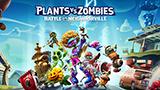 Plants vs. Zombies: Battle for Neighbour-Ville complete Edition